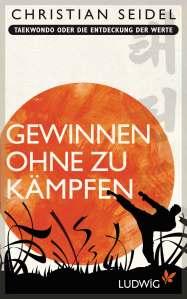 """In seinem neuen Buch """"Gewinnen ohne zu kämpfen"""" übt Ex-Manager Christian Seidel scharfe Kritik an gefährlichen Vorbildern (Foto: Ludwig Verlag/Random House)"""